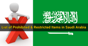 List of Prohibited & Restricted Items in Saudi Arabia
