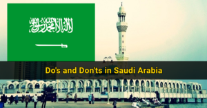 Do's and Don'ts in Saudi Arabia