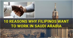 10 Reasons Why Filipinos Want to Work in Saudi Arabia