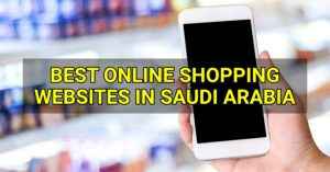 Best Online Shopping Websites in Saudi Arabia